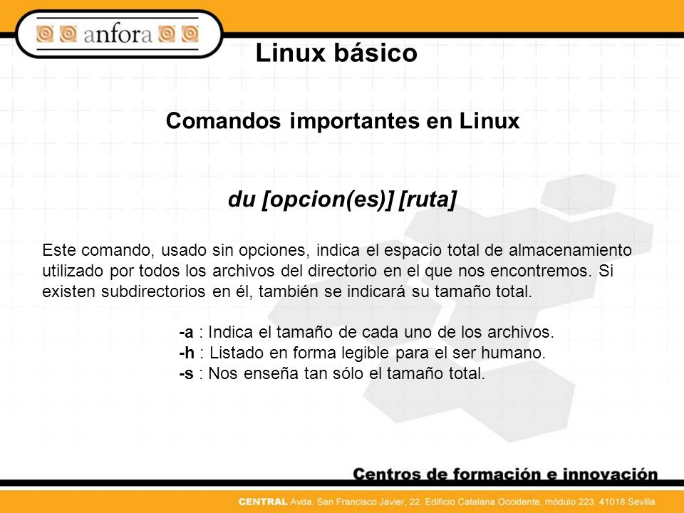 Comandos importantes en Linux du [opcion(es)] [ruta]